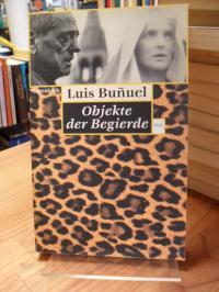 Buñuel, Objekte der Begierde,