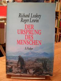 Leakey, Der Ursprung des Menschen – Auf der Suche nach den Spuren des Humanen,