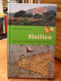Sommer, Sizilien – Insel im Schnittpunkt der Kulturen,