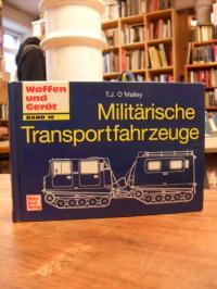 Militärische Transportfahrzeuge,