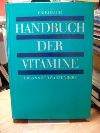Friedrich, Handbuch der Vitamine,