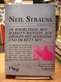 Strauss, Im Whirlpool mit Marilyn Manson, auf Drogen mit Madonna und im Bett mit