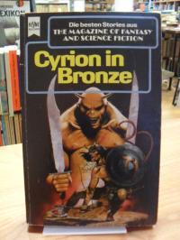 Hahn, Cyrion in Bronze – Eine Auswahl der besten Erzählungen aus The magazine of