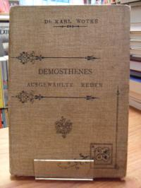 Demosthenes / Karl Wotke (Hrsg.), Demosthenes – Ausgewählte Reden,