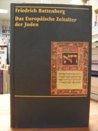 Battenberg, Das Europäische Zeitalter der Juden – Zur Entwicklung einer Minderhe