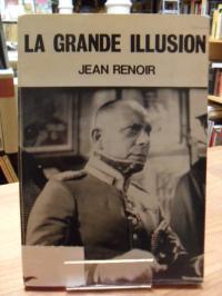 Renoir, Le Grand Illusion,