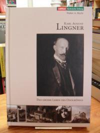 Büchi, Karl August Lingner – Das grosse Leben des Odolkönigs (1861 – 1916) – Ein