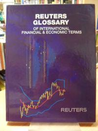 The Senior Staff of Reuters Limited, Reuters Glossary of International Financial