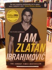 Ibrahimovic, I Am Zlatan Ibrahimovic,