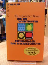 Braun, Die 101 wichtigsten Erfindungen der Weltgeschichte,