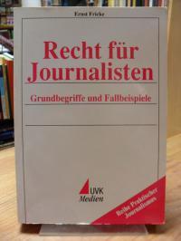 Fricke, Recht für Journalisten – Grundbegriffe und Fallbeispiele,