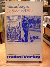 Siegert, De Sade und Wir – Zur sexualökonomischen Pathologie des Imperialismus,