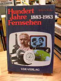 Keller, Hundert Jahre Fernsehen – 1883 – 1983,