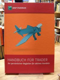 Meinel, Handbuch für Trader 2015 Ihr persönlicher Begleiter für aktives Handeln,