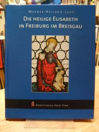 Heiland-Justi, Die Heilige Elisabeth in Freiburg im Breisgau,