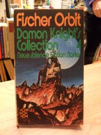 Wilson, Damon Knight's Collection 4 – Neue Science Fiction Stories,
