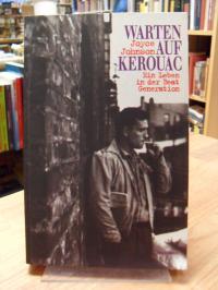 Johnson, Warten auf Kerouac – ein Leben in der Beat-Generation,
