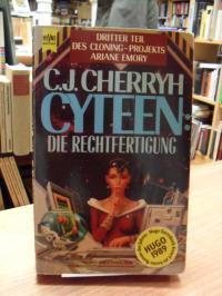 Cherryh, Cyteen: Die Rechtfertigung – Dritter Roman des Cloning-Projekts Ariane
