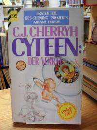 Cherryh, Cyteen: Der Verrat – Erster Roman des Cloning-Projekts Ariane Emory,