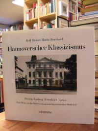 Borchard, Hannoverscher Klassizismus – Georg Ludwig Friedrich Laves . eine Reise