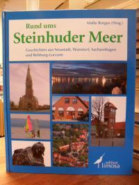 Neustadt am Rübenberge / Borges, Rund ums Steinhuder Meer –  Geschichten aus Neu