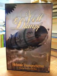 Voll Dampf – Fiktionale Steamgeschichten,