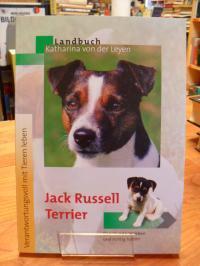 Leyen, Jack-Russell-Terrier – Den Hund verstehen und richtig halten