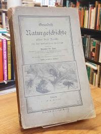 Grundriß der Naturgeschichte aller drei Reiche für den methodischen Unterricht,