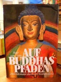 Ham, Auf Buddhas Pfaden – 2000 Kilometer durch den Westhimalaya,