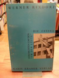 """Rixdorf, Geschichten um den """"VW der Lüfte"""" – Die Cessna,"""