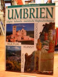 Umbrien – Kunst und Geschichte,
