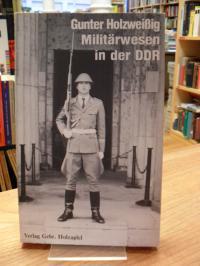 Holzweißig, Militärwesen in der DDR,