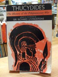 Thucydides (= Thukydides), History Of The Peloponnesian War,