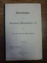 Weissenborn, Bemerkungen zu Xenophons Memorabilien I, 4,