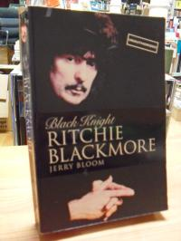 Bloom, Black Knight – Ritchie Blackmore,