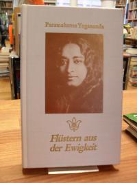 Paramahansa Yogananda, Flüstern aus der Ewigkeit – Vorwort von Amelita Galli-Cur