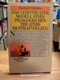 Das Lerntheater – Modell eines pädagogischen Theaters im Strafvollzug,