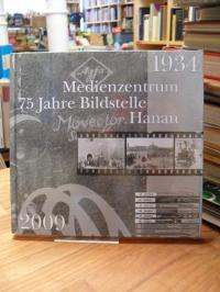 Jacoby, Medienzentrum – 75 Jahre Bildstelle Hanau 1934 – 2009,