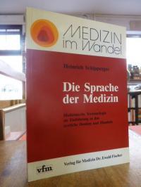 Schipperges, Die Sprache der Medizin,