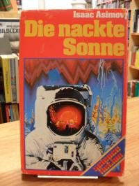 Asimov, Die nackte Sonne – Science-Fiction-Roman,
