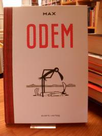 Max, Odem,