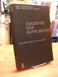 Horkheimer, Dialektik der Aufklärung – Philosophische Fragmente,