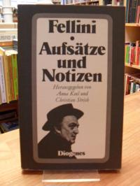 Fellini, Aufsätze und Notizen,