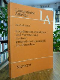 Kohrt, Koordinationsreduktion und Verbstellung in einer generativen Grammatik de