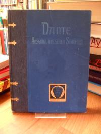 """Dante, Dante – In einer Auswahl aus der """"Göttlichen Komödie"""", der """"Vita Nuova"""" u"""