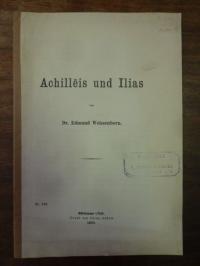 Weissenborn, Achilleis und Ilias – ein Versuch zur Einigung der homerischen Frag