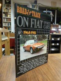 Road & Track (Hrsg.), On Fiat Sports Cars 1968 – 1981,