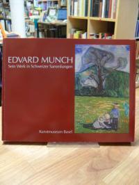 Edvard Munch – sein Werk in Schweizer Sammlungen – Beiträge und Kommentare von C