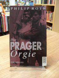 Roth, Die Prager Orgie – Ein Epilog,