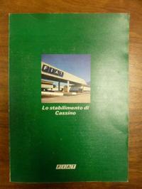 Fiat, Lo stabilimento di Cassino =  L'usine de Cassino = The Cassino